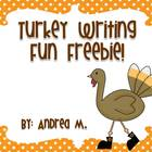 Turkey Writing Fun Freebie!