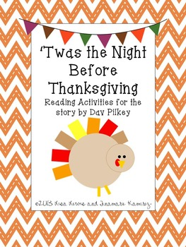 'Twas The Night Before Thanksgiving {a unit for the story by Dav Pilkey}