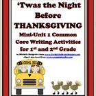 'Twas the Night Before THANKSGIVING Unit 1 Common Core Wri
