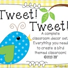Tweet Tweet! A Complete Bird Theme Classroom Set
