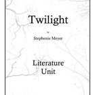Twilight by Stephenie Meyer Literature Unit
