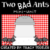 Two Bad Ants Mini Unit