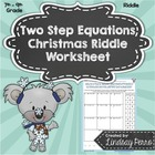 Two Step Equations Christmas Riddle Worksheet