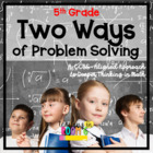 Two Ways of Problem Solving 5th Grade -- Common Core Aligned