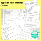 Types of Heat Transfer Quizzes and Test Question Bank