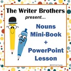 Types of Nouns PowerPoint + Mini-Book Writing/Illustrating