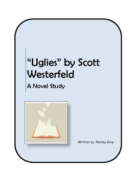 """Uglies"" by Scott Westerfeld - Novel Study/literature unit"