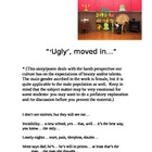 """'Ugly' moved in"""