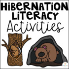 Hibernation Activities and Literacy Centers