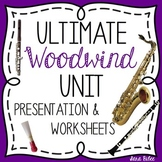 Ultimate Woodwind Family Unit- 52 Slides-103 Videos- Worksheets