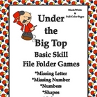 Under the Big Top Basic Skill File Folder Games