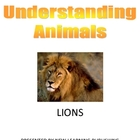 Understanding Animals - Lion