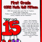 First Grade CORE Math Unit 15