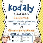 Unit 3- lesson 3 Kodaly Cookbook {sol mi prep}{ ta ti-ti p