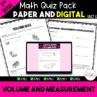 Unit 7 Common Core Math Quizzes - *Volume and Measurement* - 5th