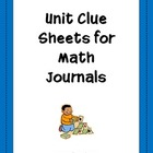 Unit Clue Sheets for Math Journals
