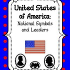 United States of America: National Symbols and Leaders