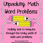 Unpacking Math Word Problems--Helping Kids Solve Math Problems