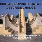 Use quantitative data to describe change in systems