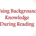Using Background Knowledge During Reading Strategy PowerPoint