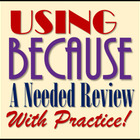 Using Because (Expository & Narrative Writing STAAR & Comm