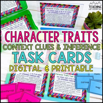 Using Context Clues to Infer Character Traits Task Cards  {Differentiated}