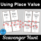 Using Place Value Scavenger Hunts