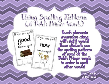 Using Spelling Patterns of Dolch Primer Sight Words!