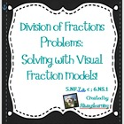 Dividing Fractions:Visual Models to Solve Division of Frac