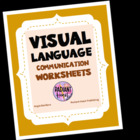 VISUAL LANGUAGE COMMUNICATION WORKSHEETS