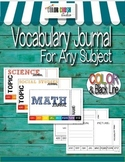 Vocabulary Journal for Reading, Writing, Math, Science, an