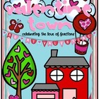 Valentine Town {Celebrating the LOVE of Fractions}