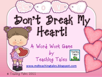 Valentine Activity:  Don't Break My Heart!