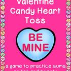 Valentine Candy Heart Toss~Sums to Ten and Twenty Activity