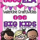 Valentine Craftivities for BIG KIDS {CCSS 3rd-5th Grade}
