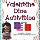 Valentine Dice Activities