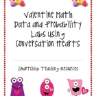 Valentine Math Data and Probablity Labs Using Conversation Hearts
