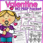Valentine NO PREP Packet (Kindergarten)