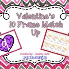 Valentine's 10 Frame Match Up {Freebie!}