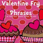 Valentine's Day Fry Phrases