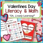Valentines Day Literacy & Math: Oh, Lovely Learning!
