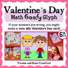 Valentine's Day Math Goofy Glyph (6th Grade Common Core)