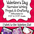 Valentine's Day Narrative Writing Project & Craftivity