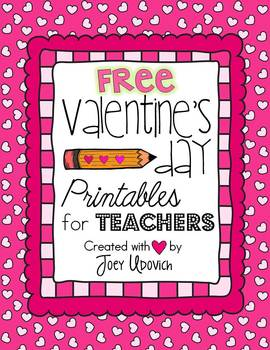 Valentine's Day Printables for Teachers: FREEBIE!