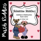 Valentine's Day Riddles -- Addition & Subtraction