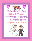 Valentine's Day Short Vowel Activities, Centers, & Workshe