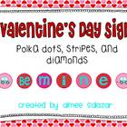 Valentine's Day Sign {Polka Dots, Stripes, and Diamonds}