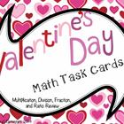 Valentine's Day Task Cards: Multiplication, Division, Frac