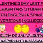 Valentine's Day Unit for Elementary Students/El Dia de San