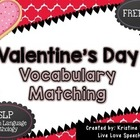 Valentine's Day Vocabulary Matching {FREEBIE}